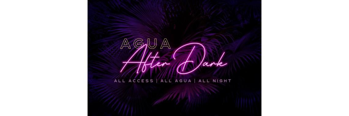 Agua After Dark